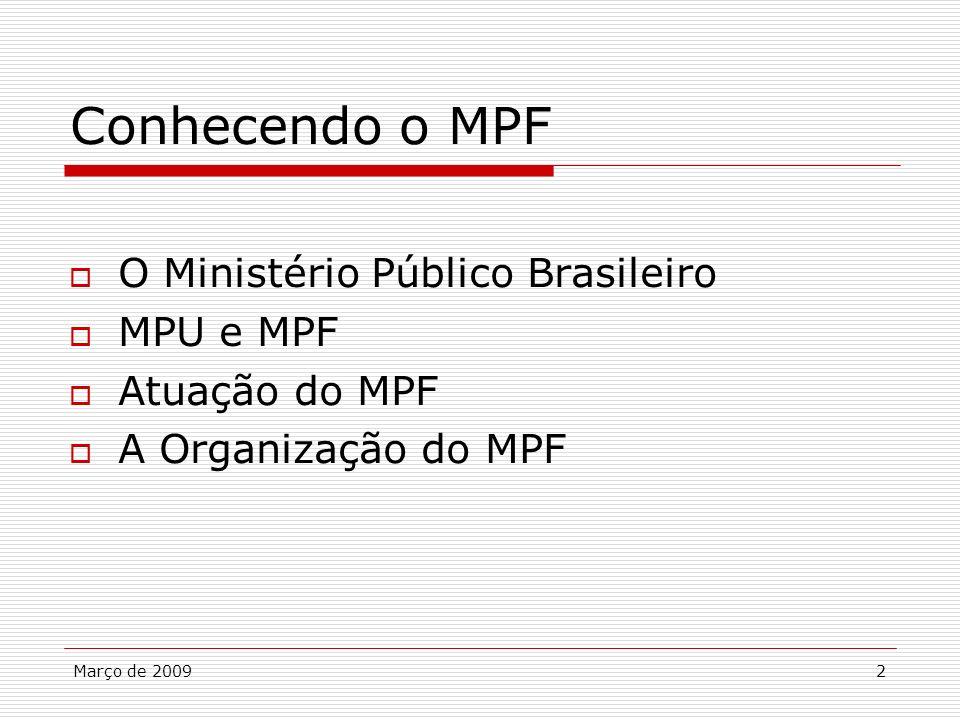 Conhecendo o MPF O Ministério Público Brasileiro MPU e MPF