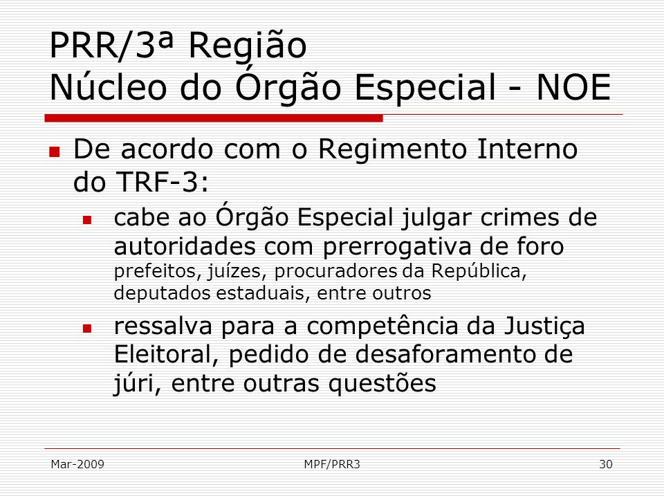 PRR/3ª Região Núcleo do Órgão Especial - NOE