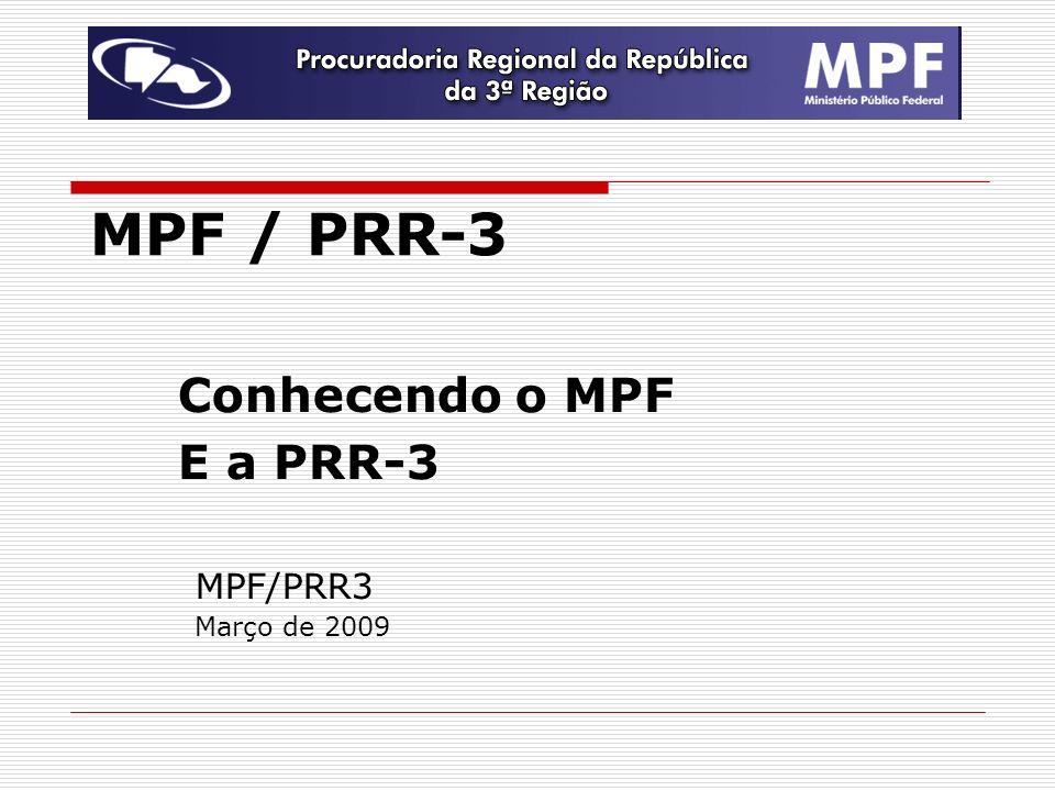 Conhecendo o MPF E a PRR-3