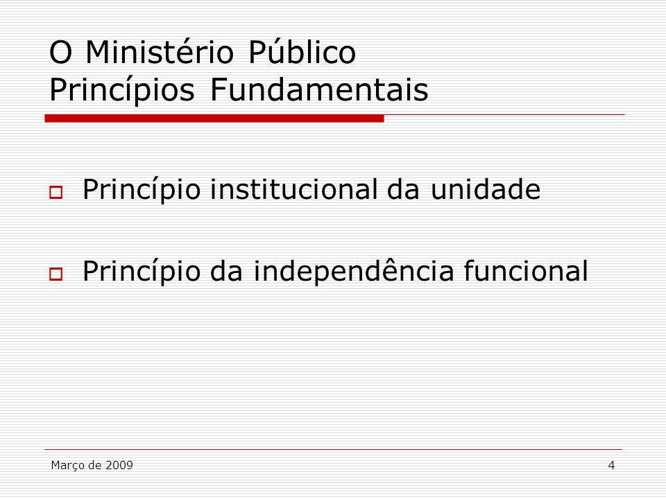 O Ministério Público Princípios Fundamentais