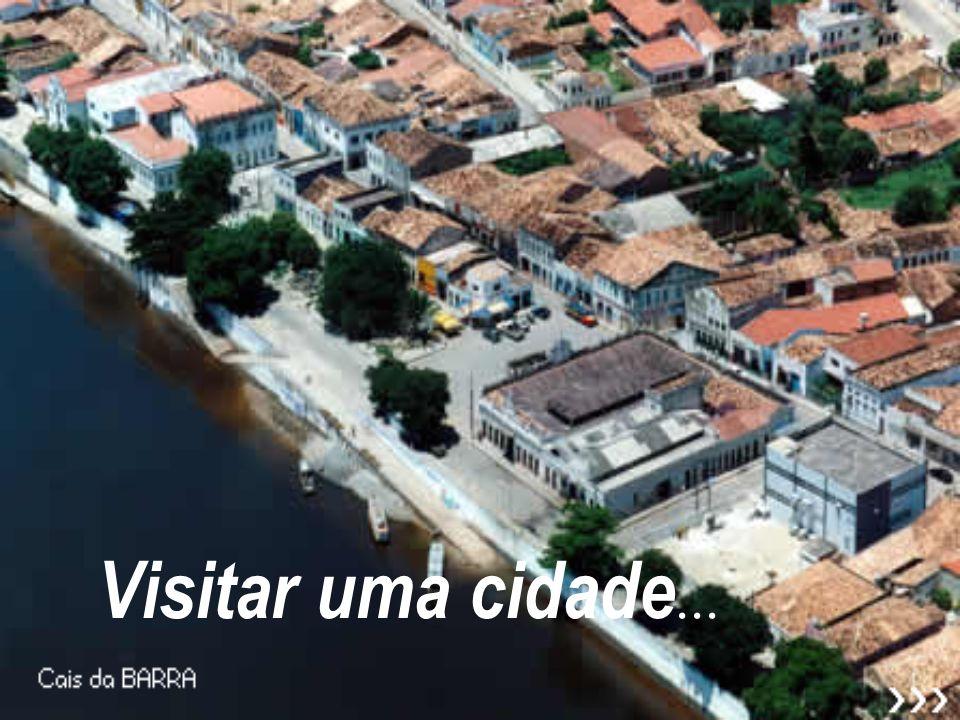 Visitar uma cidade...
