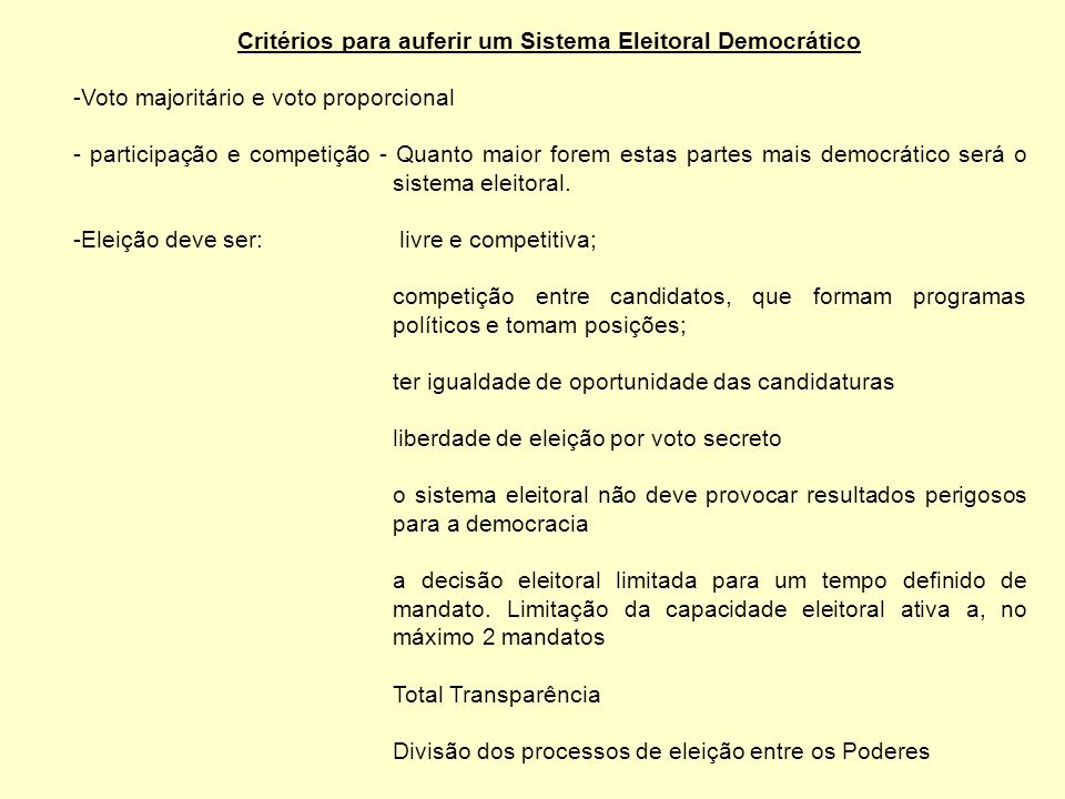 Critérios para auferir um Sistema Eleitoral Democrático