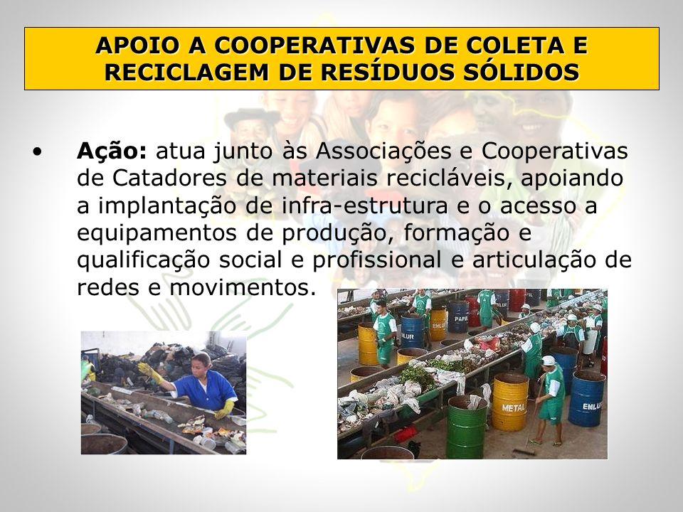 APOIO A COOPERATIVAS DE COLETA E RECICLAGEM DE RESÍDUOS SÓLIDOS