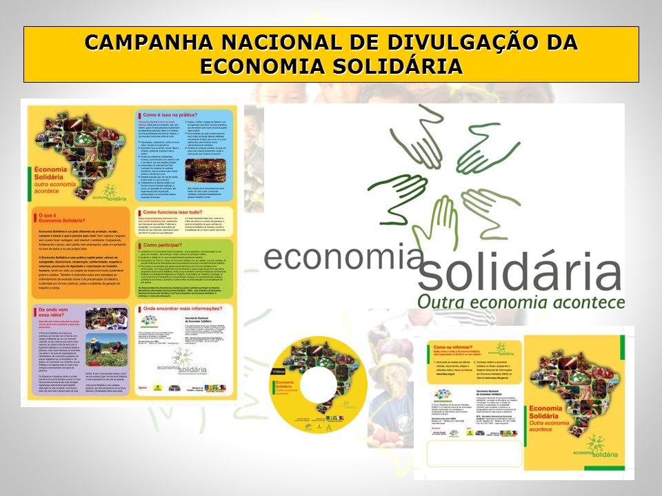 CAMPANHA NACIONAL DE DIVULGAÇÃO DA ECONOMIA SOLIDÁRIA