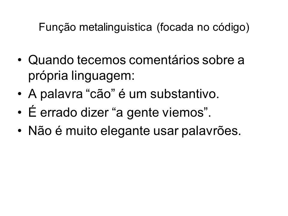 Função metalinguistica (focada no código)