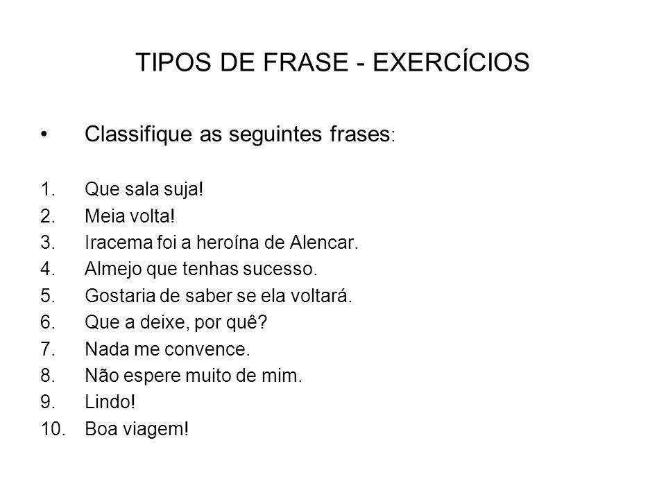 TIPOS DE FRASE - EXERCÍCIOS