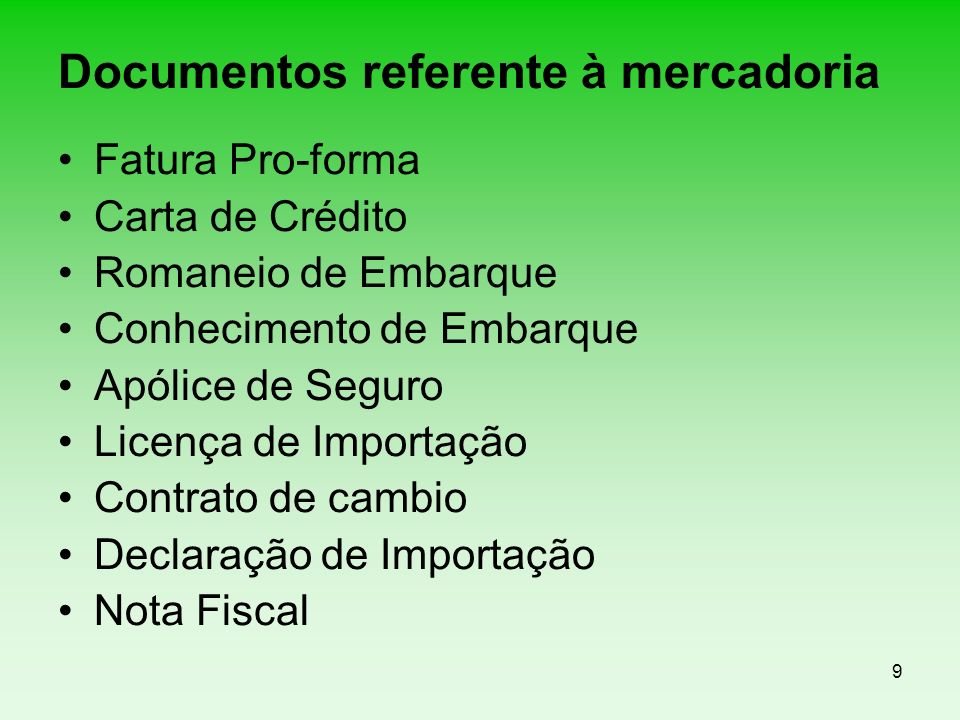 Documentos referente à mercadoria