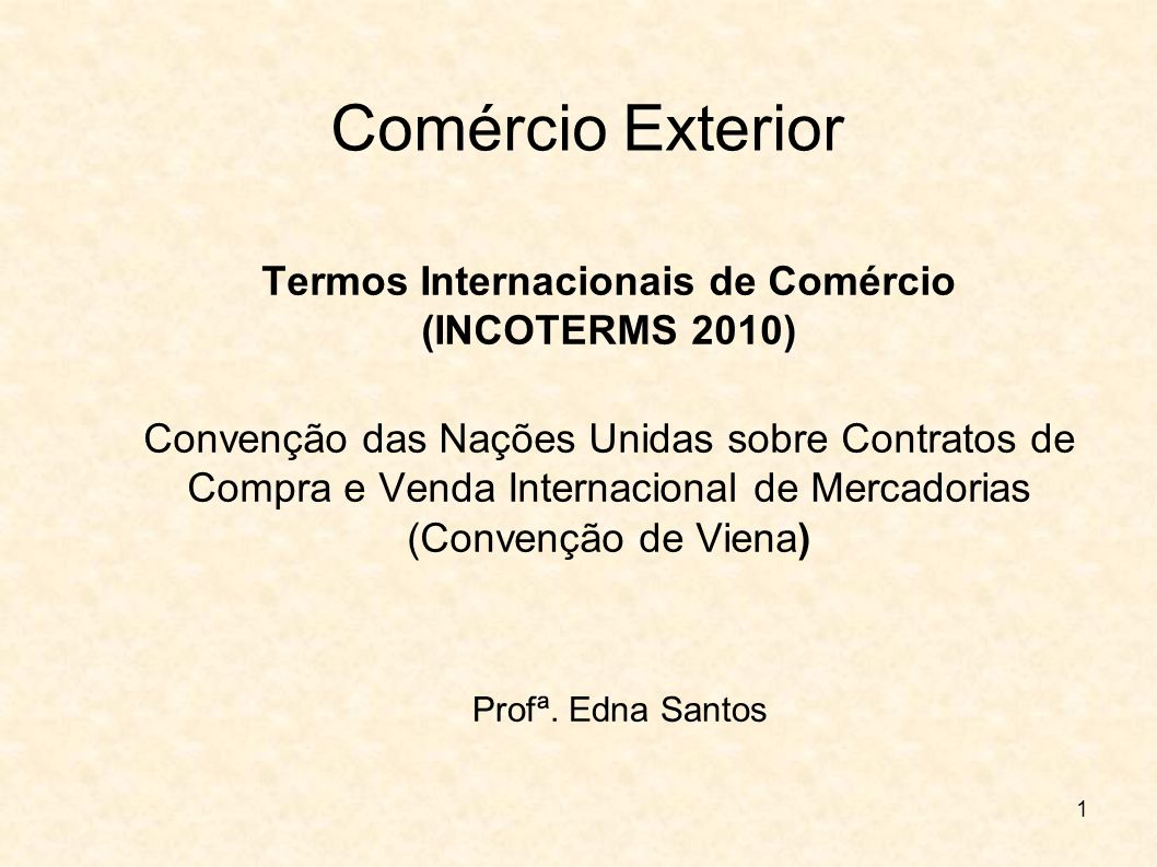 Termos Internacionais de Comércio (INCOTERMS 2010)
