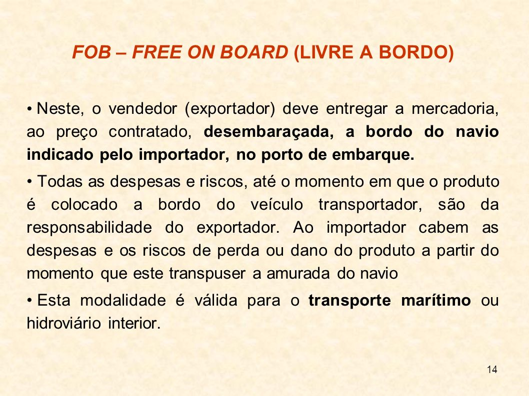 FOB – FREE ON BOARD (LIVRE A BORDO)‏