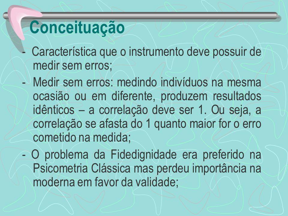 Conceituação - Característica que o instrumento deve possuir de medir sem erros;