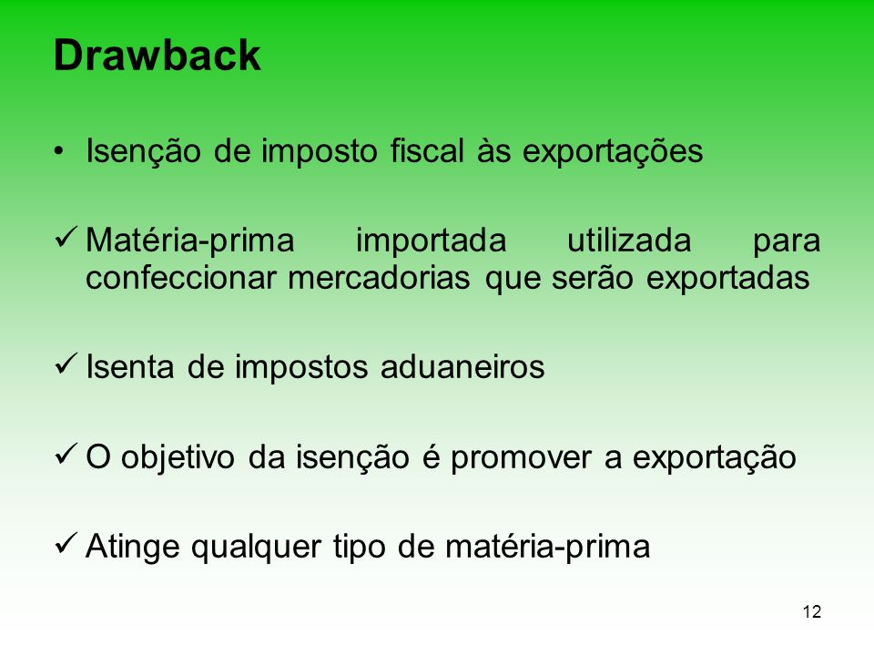 Drawback Isenção de imposto fiscal às exportações