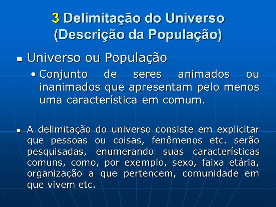 3 Delimitação do Universo (Descrição da População)