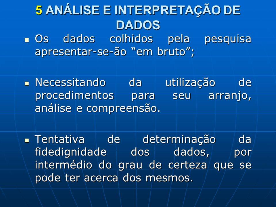 5 ANÁLISE E INTERPRETAÇÃO DE DADOS