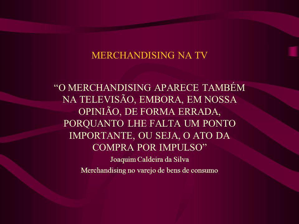 MERCHANDISING NA TV