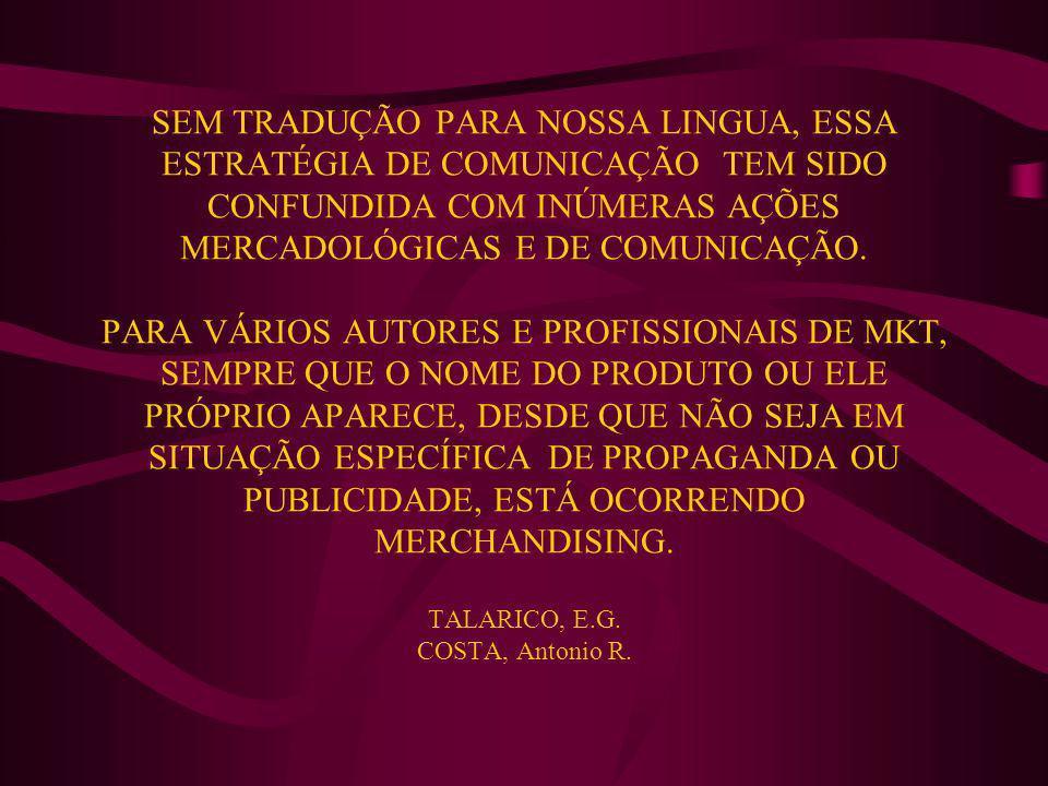 SEM TRADUÇÃO PARA NOSSA LINGUA, ESSA ESTRATÉGIA DE COMUNICAÇÃO TEM SIDO CONFUNDIDA COM INÚMERAS AÇÕES MERCADOLÓGICAS E DE COMUNICAÇÃO.