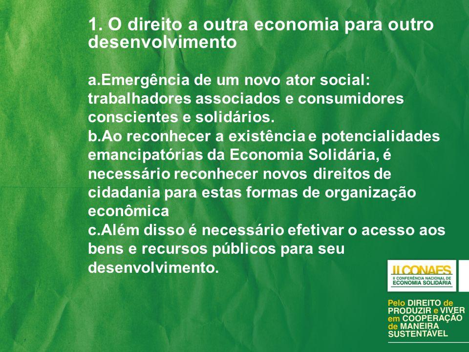 1. O direito a outra economia para outro desenvolvimento
