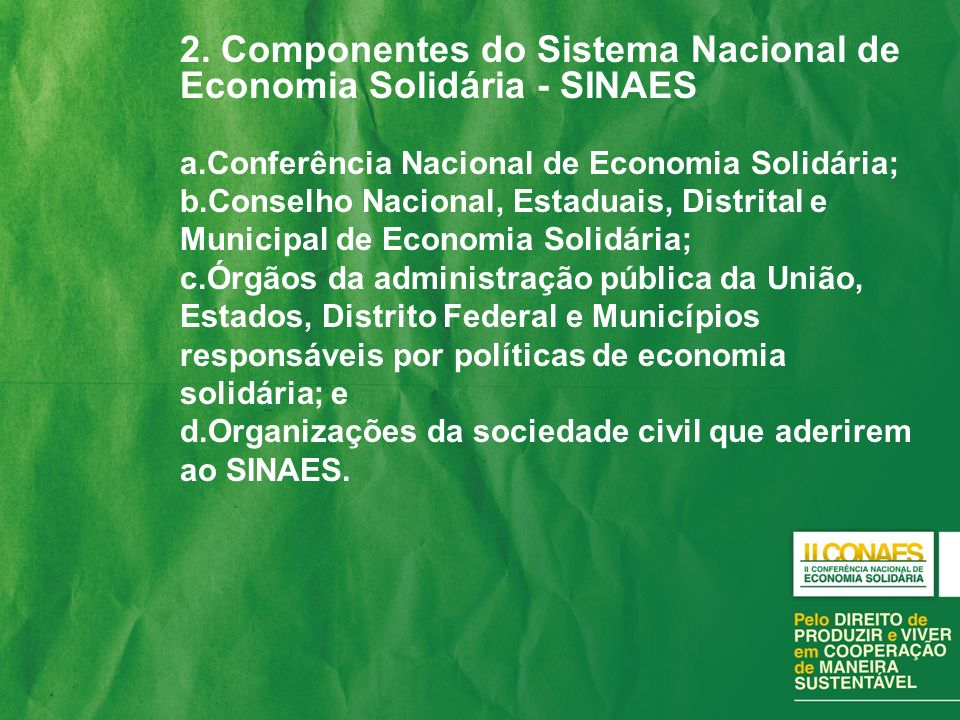 2. Componentes do Sistema Nacional de Economia Solidária - SINAES