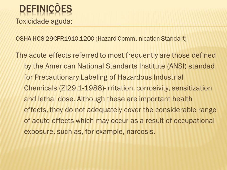Definições Toxicidade aguda: