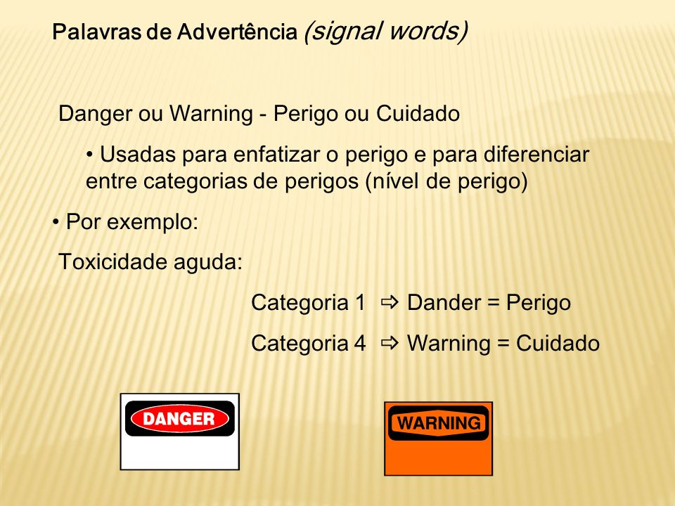 Palavras de Advertência (signal words)