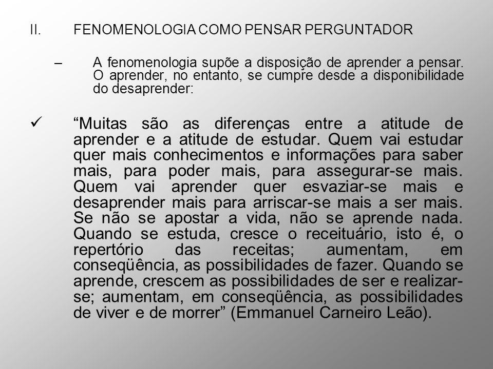 FENOMENOLOGIA COMO PENSAR PERGUNTADOR