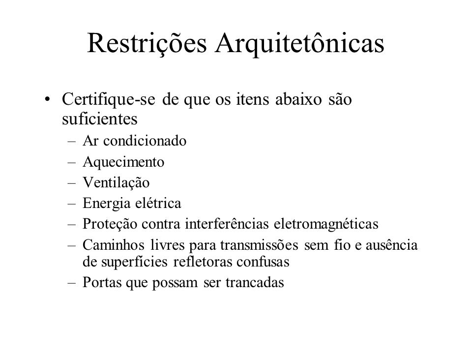 Restrições Arquitetônicas