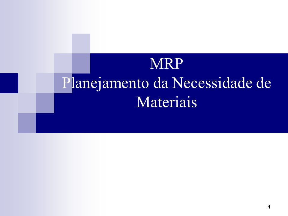 Planejamento da Necessidade de Materiais