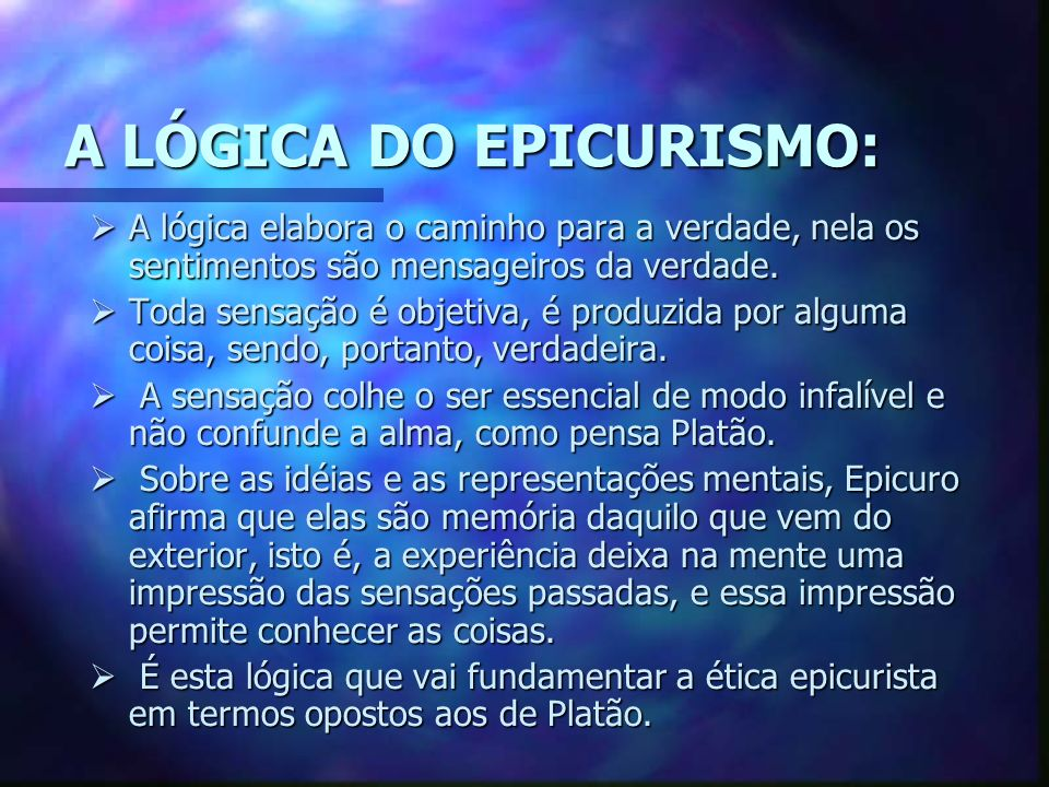 A LÓGICA DO EPICURISMO: