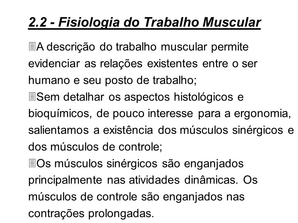 2.2 - Fisiologia do Trabalho Muscular