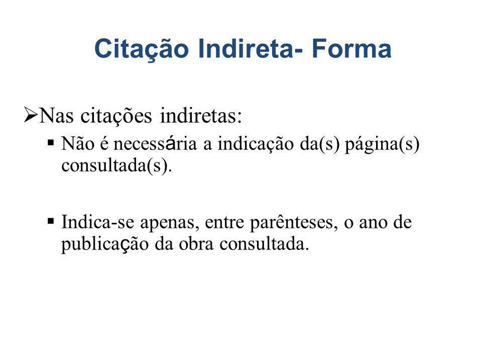 Citação Indireta- Forma