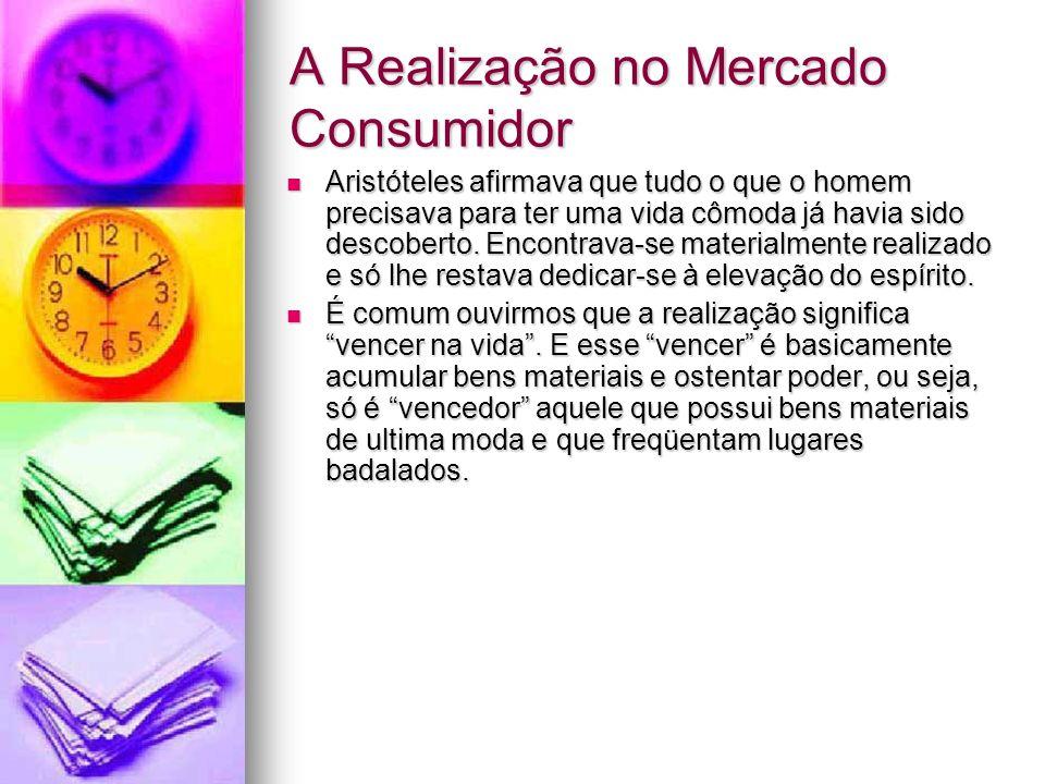A Realização no Mercado Consumidor