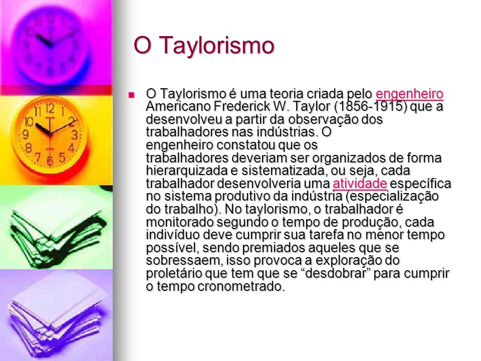 O Taylorismo