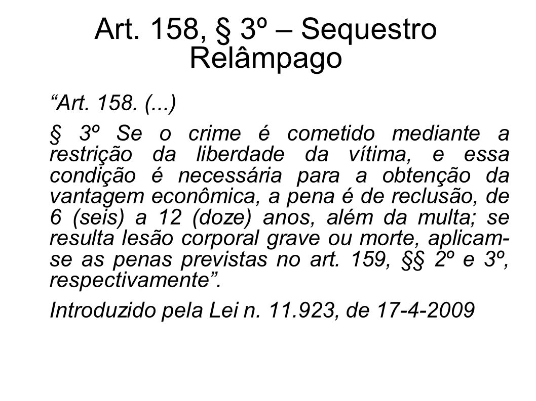 Art. 158, § 3º – Sequestro Relâmpago