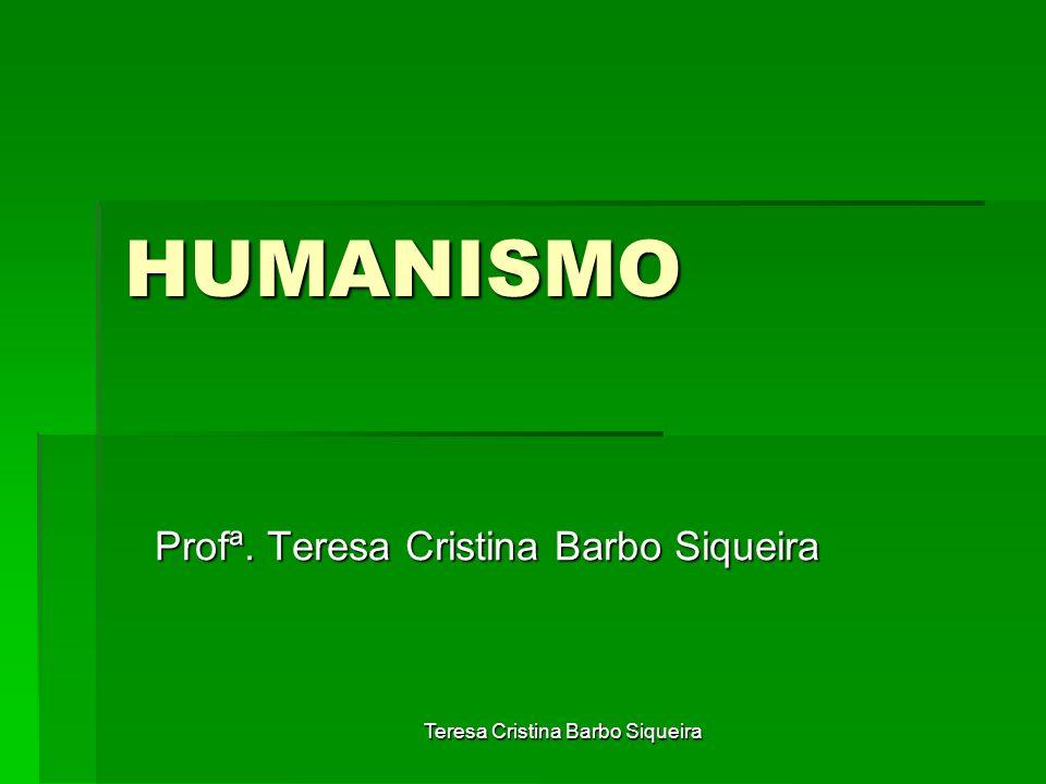 Profª. Teresa Cristina Barbo Siqueira