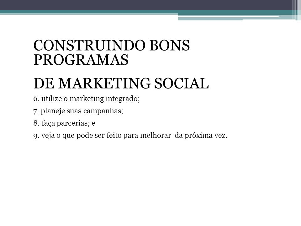 CONSTRUINDO BONS PROGRAMAS DE MARKETING SOCIAL