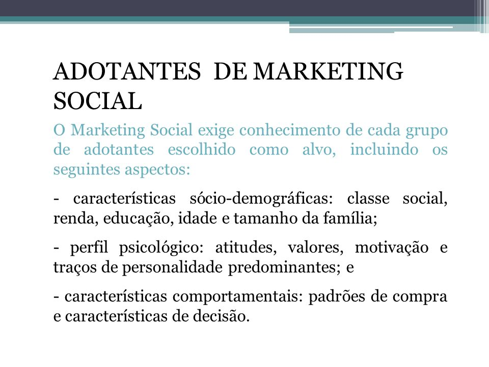 ADOTANTES DE MARKETING SOCIAL