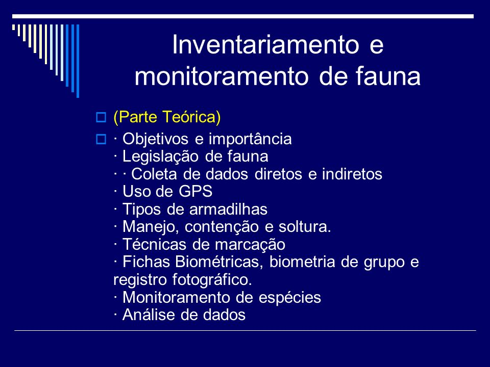 Inventariamento e monitoramento de fauna