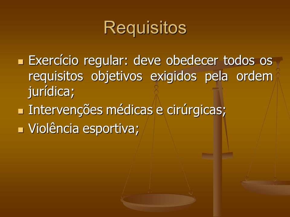 RequisitosExercício regular: deve obedecer todos os requisitos objetivos exigidos pela ordem jurídica;