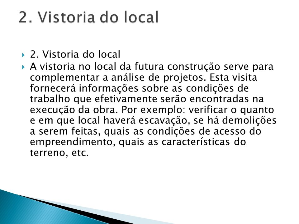 2. Vistoria do local 2. Vistoria do local