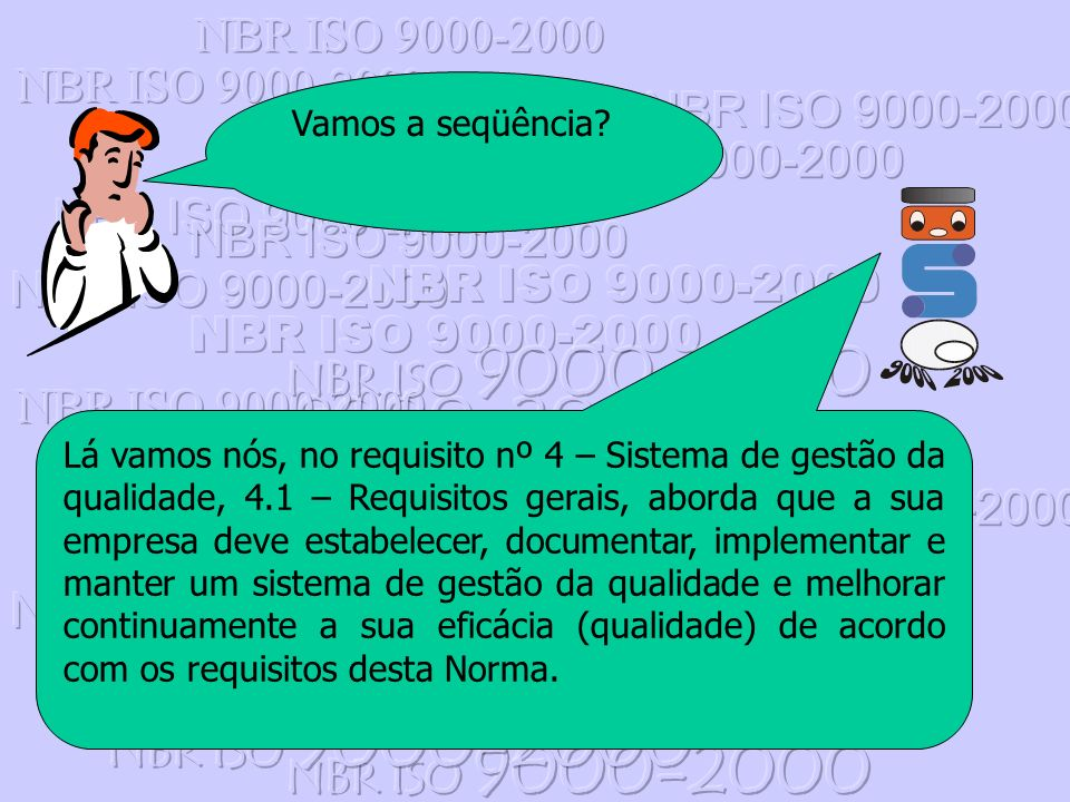 NBR ISO 9000-2000 Vamos a seqüência
