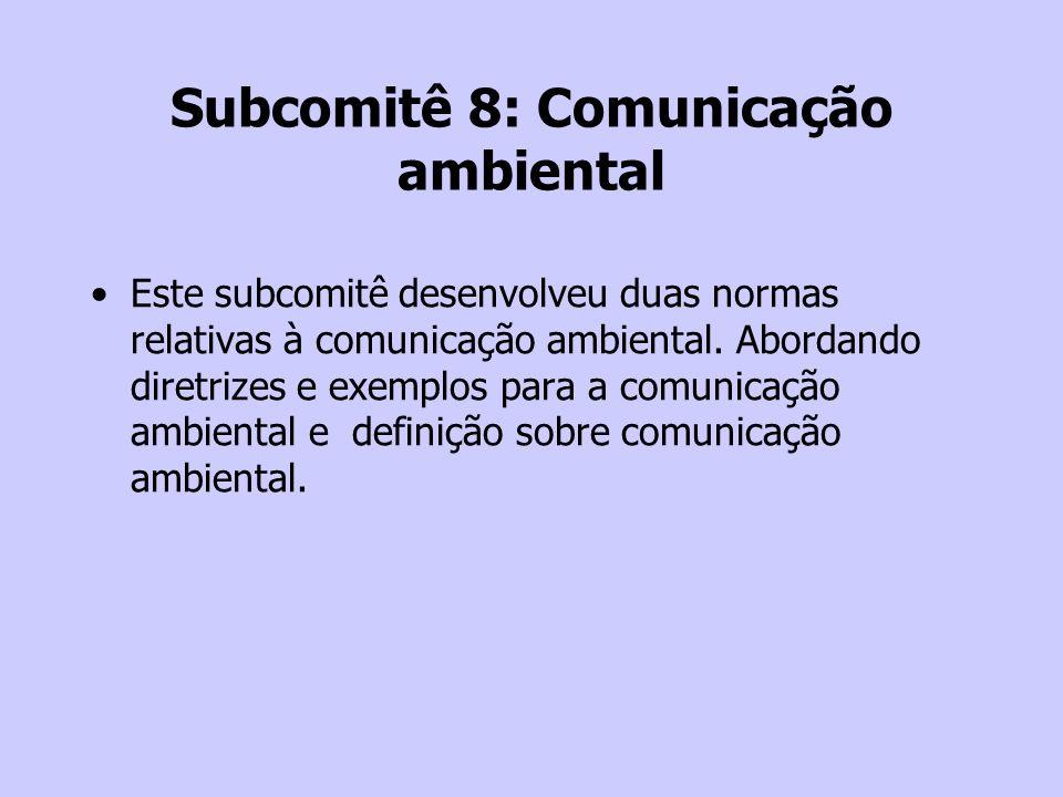 Subcomitê 8: Comunicação ambiental
