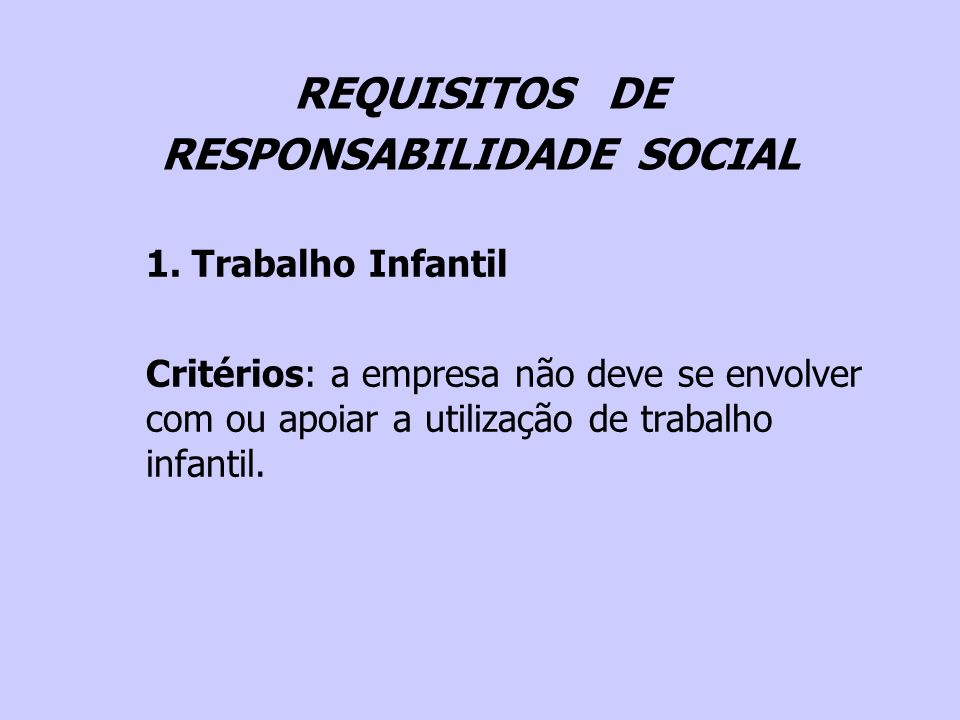 REQUISITOS DE RESPONSABILIDADE SOCIAL