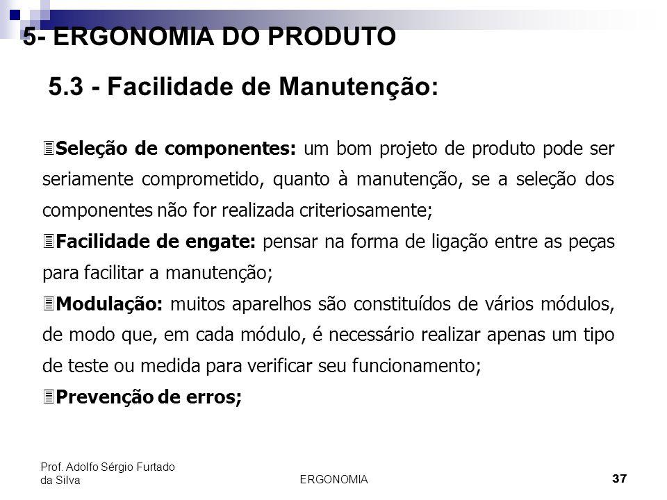 5.3 - Facilidade de Manutenção: