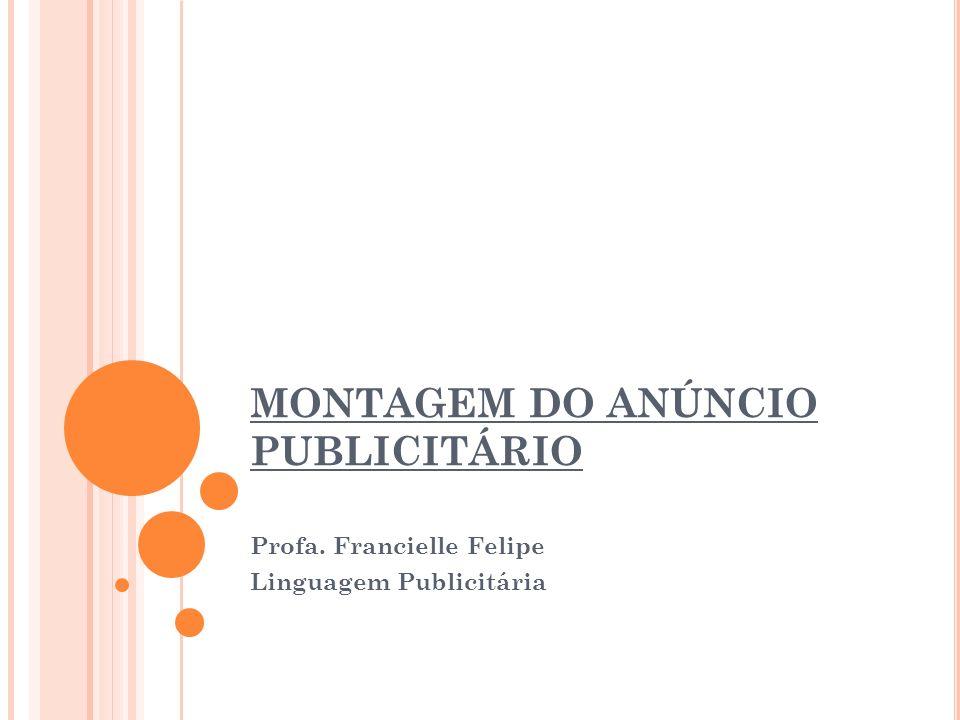 MONTAGEM DO ANÚNCIO PUBLICITÁRIO