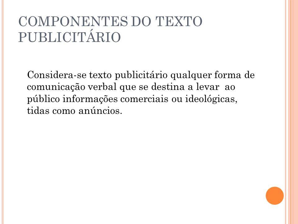 COMPONENTES DO TEXTO PUBLICITÁRIO