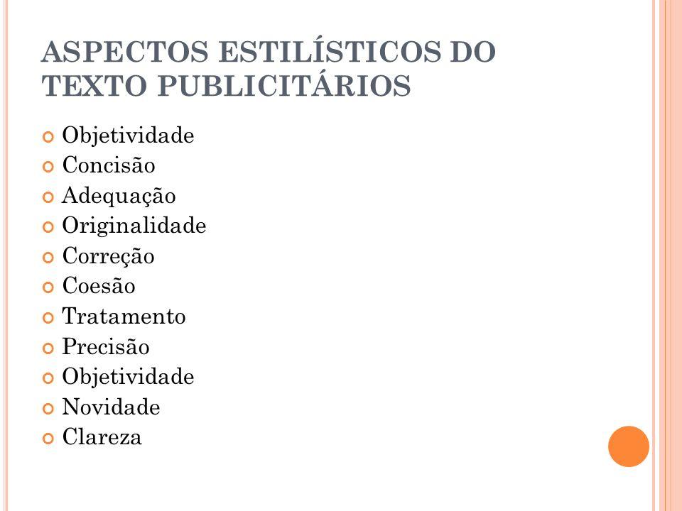 ASPECTOS ESTILÍSTICOS DO TEXTO PUBLICITÁRIOS