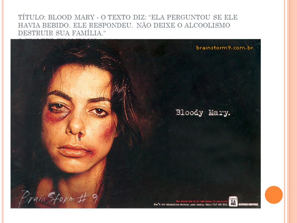 TÍTULO: BLOOD MARY - O TEXTO DIZ: ELA PERGUNTOU SE ELE HAVIA BEBIDO