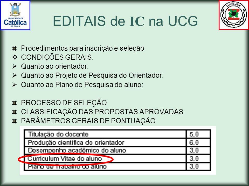 EDITAIS de IC na UCG Procedimentos para inscrição e seleção