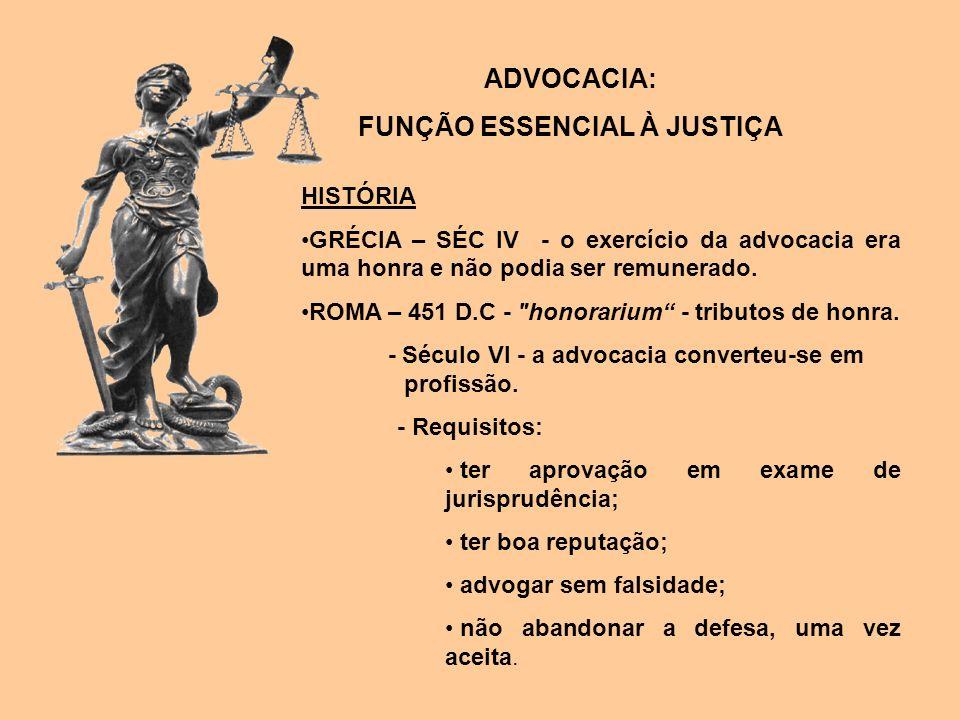 FUNÇÃO ESSENCIAL À JUSTIÇA