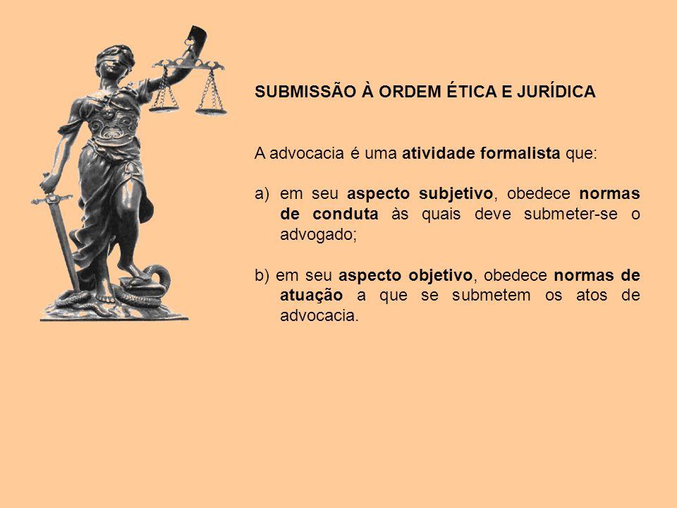 SUBMISSÃO À ORDEM ÉTICA E JURÍDICA