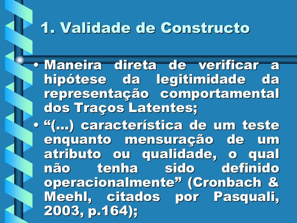 1. Validade de Constructo